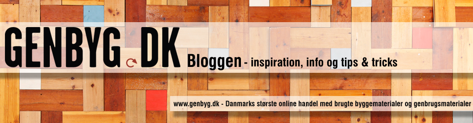 Genbyg Bloggen – inspiration, info og tips & tricks